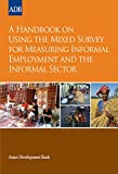 img - for A Handbook on Using the Mixed Survey for Measuring Informal Employment and the Informal Sector (ESA STM) book / textbook / text book