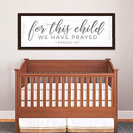 for This Child We Have Prayed Sign Christian Nursery Decor 1 Samuel 1 27 for This Child We Have Prayed Nursery Bible Verse Wall Art