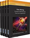 Data Mining : Concepts, Methodologies, Tools, and Applications, Information Resources Management Association, 1466624558