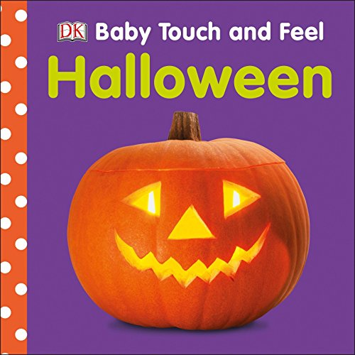Baby Touch and Feel: Halloween -