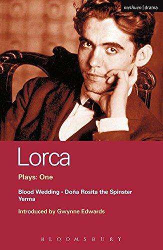 Lorca Plays: 1: Blood Wedding; Yerma; Dona Rosita the Spinster (World Classics) (Vol 1)