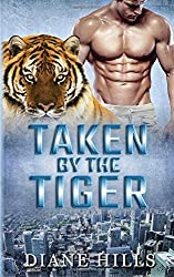 Taken by the Tiger: BBW Paranormal Tiger Shifter Romance (The Tiger's Protection) (Volume 4)