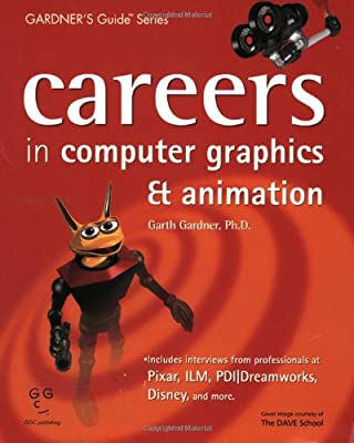 Careers in Computer Graphics & Animation (Gardner's Guide Series) from Garth Gardner Company