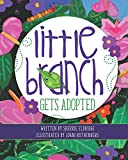 Little Branch Gets Adopted