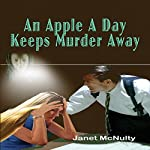 An Apple a Day Keeps Murder Away: A Mellow Summers Paranormal Mystery, Book 3   Janet McNulty