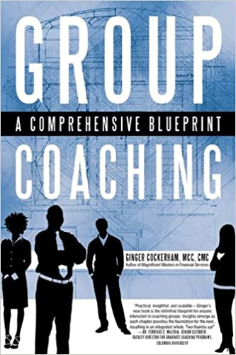 Group coaching a comprehensive blueprint ginger cockerham mcc group coaching a comprehensive blueprint ginger cockerham mcc 9781450290678 amazon books malvernweather Images