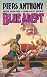img - for Blue Adept: Book Two The Apprentice adept book / textbook / text book