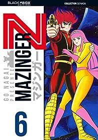 Mazinger Z, tome 6 par Gō Nagai