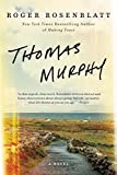 Image of Thomas Murphy: A Novel