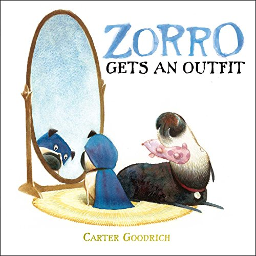 Zorro Gets an Outfit: with audio narration (Junior Library Guild Selection)]()