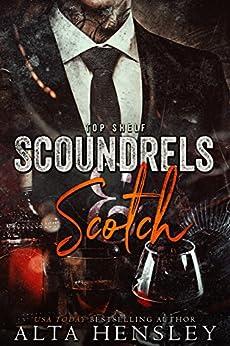 Scoundrels & Scotch (Top Shelf Book 3) by [Hensley, Alta]