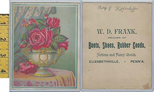 (Victorian Card, 1890's, Frank WD Shoes, Elizabethville PA, Vase Red Roses )