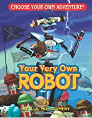 Your Very Own Robot (Choose Your Own Adventure - Dragonlark)