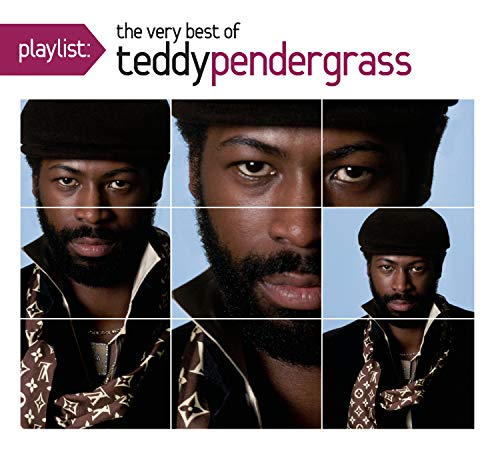 Playlist: The Very Best Of Teddy Pendergrass (Best Of Teddy Pendergrass)