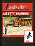 Liberty Training for Trick Horses II