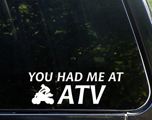 You Had Me At ATV - 9