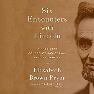 Six Encounters with Lincoln Audiobook