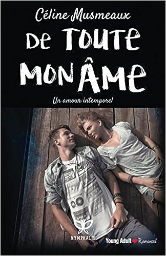 Book De toute mon ame: Un amour intemporel