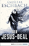 Der Jesus-Deal: Thriller (Jesus Video)