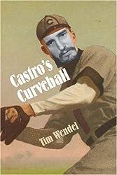 Castro's Curveball