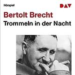 Trommeln in der Nacht | Bertolt Brecht