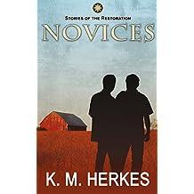 Novices (A Story Of The Restoration)