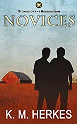 Novices (A Story Of The Restoration)