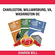 Book Bundle Package: Miss Passport City Guides Present: Charleston + Williamsburg, VA + Washington, DC: Bull City Publishing, Book Bundles 32 Audiobook by Sharon Bell Narrated by Gwendolyn Stevens