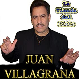 Amazon.com: La Tienda del Cielo: Juan Villagrana: MP3