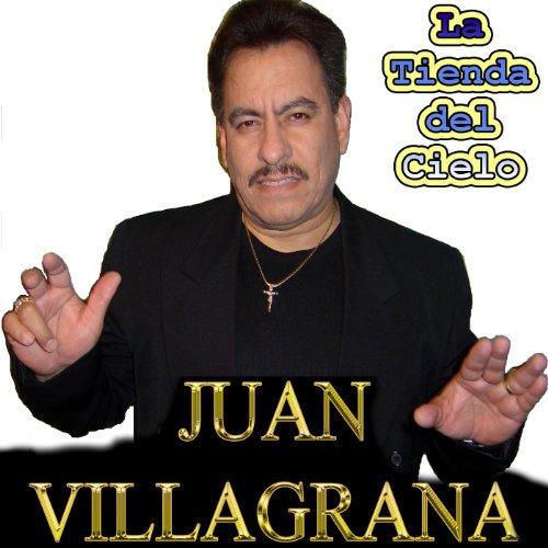 la tienda del cielo juan villagrana from the album la tienda del cielo