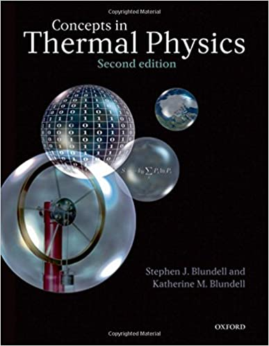 Concepts in thermal physics stephen j blundell katherine m concepts in thermal physics 2nd edition fandeluxe Images