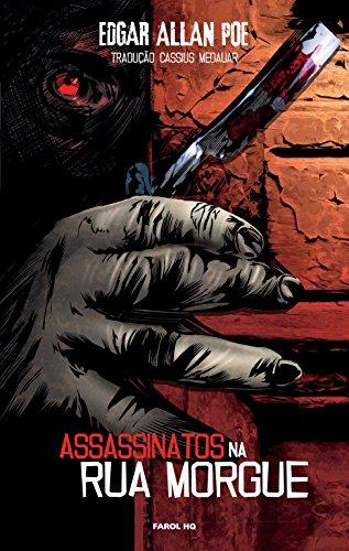 Edgar Allan Poe. O Assassinato na Rua Morgue - Volume 1. Coleção Farol HQ