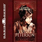 A Love to Last Forever: The Brides of Gallatin County, Book 2 | Tracie Peterson
