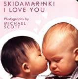 Skidamarink! I Love You (Holiday Board Books)