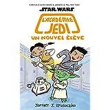 Star Wars : l'académie Jedi : N° 4 - Un nouvel élève