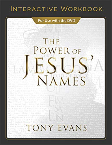 The Power of Jesus' Names Interactive Workbook (Father God In The Name Of Jesus)