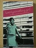 Twentysomething Girl, Donna Margaret Greene, 1563099101