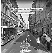 1988 Analysis of Via del Corso in Rome: Attributes that affect its pedestrian use
