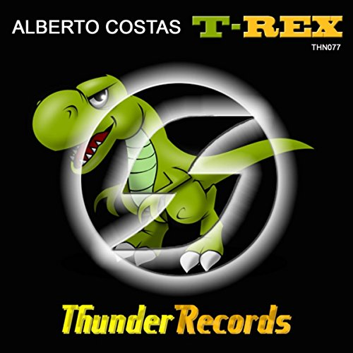 (T-Rex (Original Mix))
