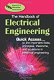 The Handbook of Electrical Engineering, Research & Education Association Editors and Morteza Shafii-Mousavi, 0738601713