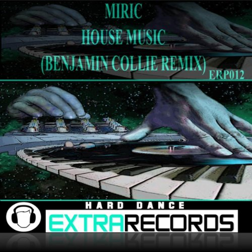 House music benjamin collie remix by miric on amazon for House music remix