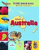 Atlas of Australia, Karen Foster, 1404838899