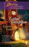Lethal Deception (Amazon Adventure Series #1) (Steeple Hill Love Inspired Suspense #90)