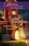 Lethal Deception, Lynette Eason, 0373442807