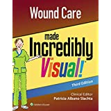 Wound Care Made Incredibly Visual (Incredibly Easy! Series®)