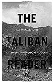 The Taliban Reader: War, Islam and Politics