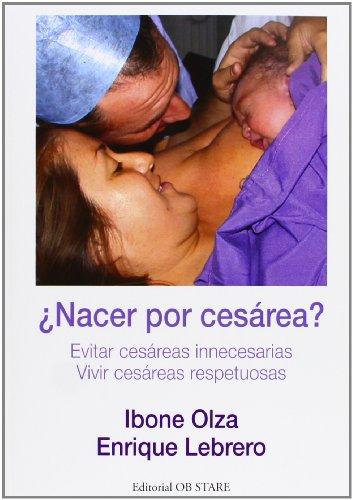 Descargar Libro ¿nacer Por Cesárea? Ibone Olza