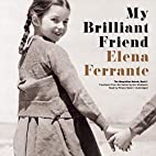 My Brilliant Friend: The Neapolitan Novels,…