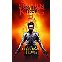 Dark Tower: The Long Road Home Premiere HC: 2 by Jae Lee (Artist), Richard Isanove (Artist), Peter David (15-Oct-2008) Hardcover