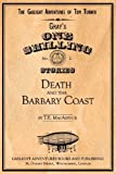 Death and the Barbary Coast, T. E. Macarthur, 1617521582